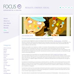 Social media trend report: The Sharded Self - Focus PR