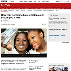 How your social media reputation could secure you a loan