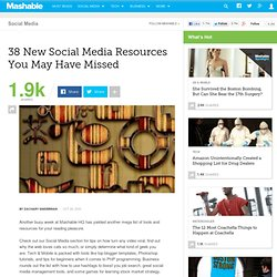 38 New Social Media Resources You May Have Missed