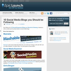 10 Social Media Blogs you Should be Following
