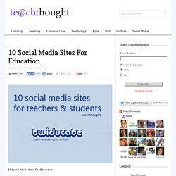 10 Social Media Sites For Education