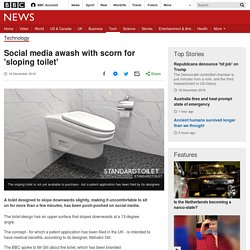 Social media awash with scorn for 'sloping toilet'