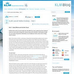KLM social media strategy - Part 1