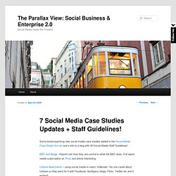 Social Media Case Studies | The Parallax View