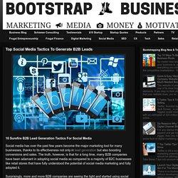 Top Social Media Tactics To Generate B2B Leads
