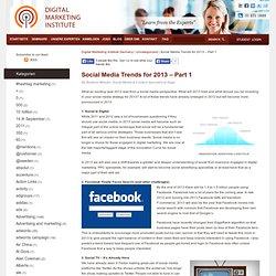 Social Media Trends for 2013 – Part 1