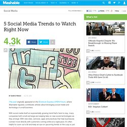 5 Social Media Trends to Watch Right Now