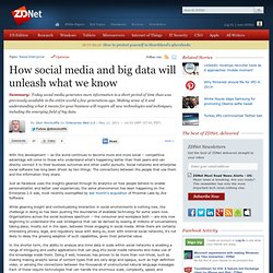 How social media and big data will unleash what we know
