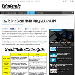 How To Cite Social Media Using MLA and APA