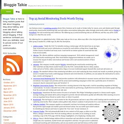 Top 25 Social Monitoring Tools Worth Trying : Bloggie Talkie