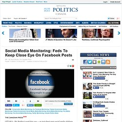 Social Media Monitoring: Feds To Keep Close Eye On Facebook Posts