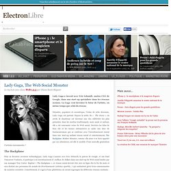 Lady Gaga, The Web Social Monster - Web 1,2,3 - ElectronLibre