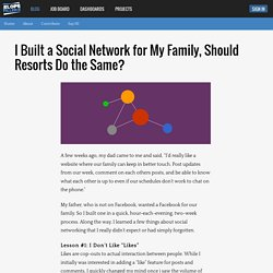 I Built a Social Network for My Family, Should Resorts Do the Same?