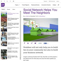 Social Network Helps You Meet The Neighbors