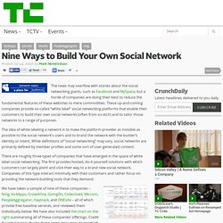 Nine Ways to Build Your Own Social Network