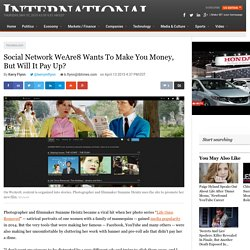Social Network WeAre8 Wants To Make You Money, But Will It Pay Up?
