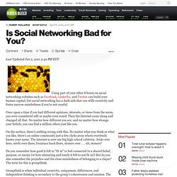 social networking harmful or helpful Pdf: narcissism and social networking web sites personality and social psychology bulletin, 34 (10), 2008, p 1303-1314 narcissism is excessive self-love, inflated self-importance and unjustified feelings of entitlement.