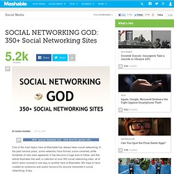 SOCIAL NETWORKING GOD: 350+ Social Networking Sites