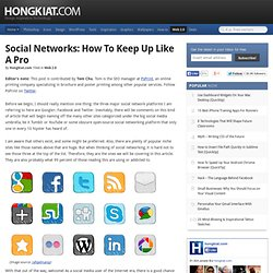 Social Networks: How to Keep Up Like a Pro