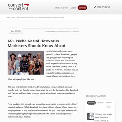 60+ Niche Social Networks Marketers Should Know About