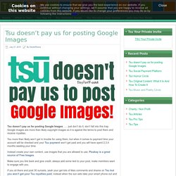 Tsu Social Payment Platform doesn't pay for Google Images