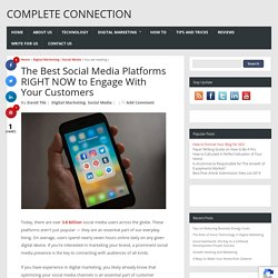 The Best Social Media Platforms RIGHT NOW to Engage With Your Customers