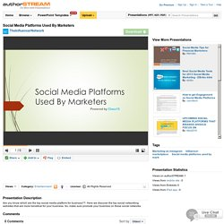 Social Media Platforms Used by Marketers