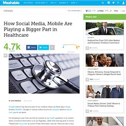 How Social Media, Mobile Are Playing a Bigger Part in Healthcare