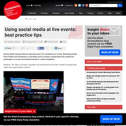 Using social media at live events: best practice tips