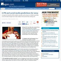 6 PR and social media predictions for 2013