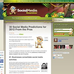 30 Social Media Predictions for 2012 From the Pros