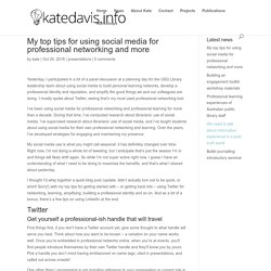 My top tips for using social media for professional networking and more