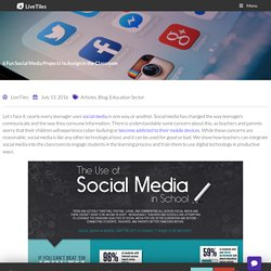 6 Fun Social Media Projects to Assign in the Classroom