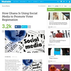 How Ghana Is Using Social Media to Promote Voter Registration