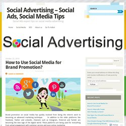 How to Use Social Media for Brand Promotion?