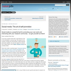 Social media: The art of self-promotion : Naturejobs Blog