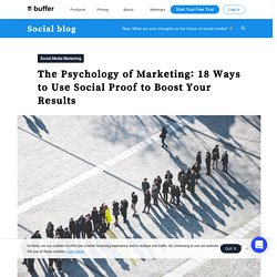 Social Proof: 18 Incredible Ideas to Boost Your Brand Image on Social Media