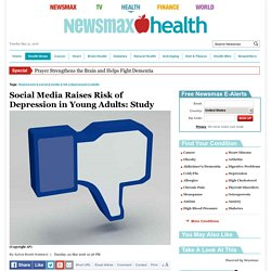 Social Media Raises Risk of Depression in Young Adults: Study