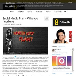 Social Media Plan - A really simple guide to building your social media plan