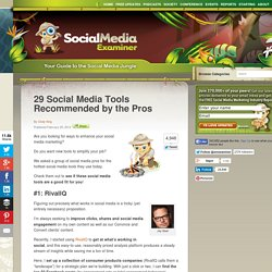 29 Social Media Tools Recommended by the Pros