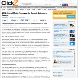 2010: Social Media Removes the Dam of Gutenberg-Google