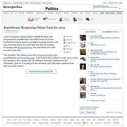In Social Media Battle, Republicans Catch Up in Time for 2012