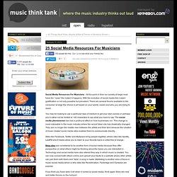25 Social Media Resources ForMusicians - MTT Open