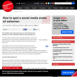 How to spot a social media snake oil salesman