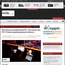 The Voice en mode Social TV : Ton tweet à la TV ? C'était samedi pendant le direct…