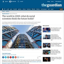 The world in 2065: what do social scientists think the future holds?