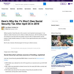 1% Won't Owe Social Security Tax After 2019 click 2x