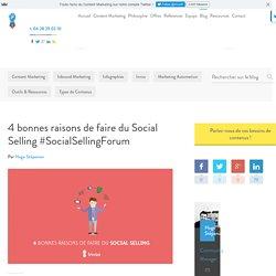 Social Selling : les bonnes raisons d'en faire