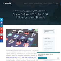 Social Selling 2016: Top 100 Influencers and Brands