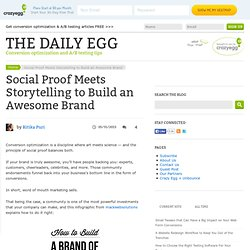 Social Proof Meets Storytelling to Build an Awesome Brand